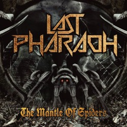 Last Pharaoh - The Mantle Of Spiders - CD