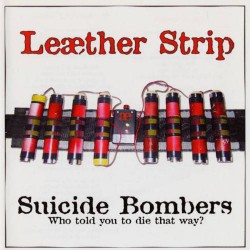 Leaether Strip - Suicide Bombers - CD EP