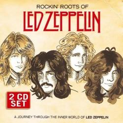Led Zeppelin - Rockin' Roots Of Led Zeppelin - DOUBLE CD
