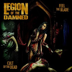 Legion Of The Damned - Feel The Blade / Cult Of The Dead - DOUBLE CD