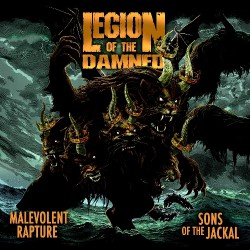 Legion Of The Damned - Malevolent Rapture / Sons Of The Jackal - DOUBLE CD
