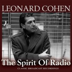 Leonard Cohen - The Spirit Of Radio - 3CD BOX