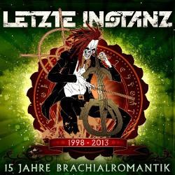 Letzte Instanz - 15 Jahre Brachialromantik - CD