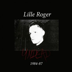 Lille Roger - Undead - 6LP BOX