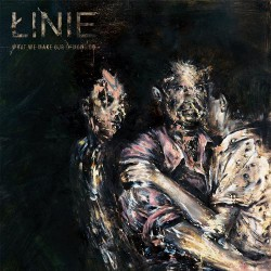 Linie - What We Make Our Demons Do - CD DIGIPACK