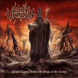 Lord Vampyr - Death Comes Under The Sign Of The Cross - CD