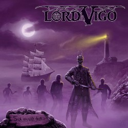 Lord Vigo - Six Must Die - CD