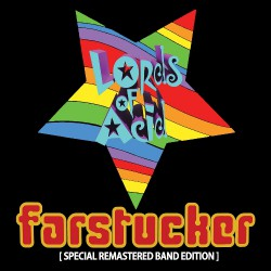 Lords Of Acid - Farstucker (Remastered Band Edition) - CD