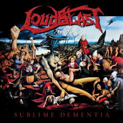 Loudblast - Sublime Dementia - CD DIGIPAK