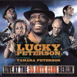 Lucky Peterson - Live At 55 Arts Club - 2CD + 3DVD DIGIPAK