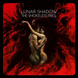 Lunar Shadows - The Smokeless Fires - CD