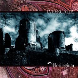 Lupercalia - Florilegium - CD DIGIPAK