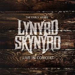 Lynyrd Skynyrd - The Early Years - Live In Concert - CD
