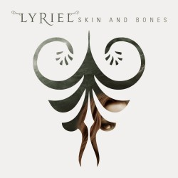 Lyriel - Skin and Bones - CD DIGIPAK
