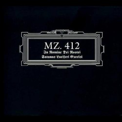 MZ.412 - In Nomine Dei Nostri Satanas Luciferi Excelsi - CD DIGIPAK