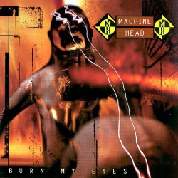 Machine Head - Burn My Eyes - CD