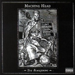 Machine Head - The Blackening - CD