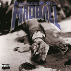 Madball - Demonstrating My Style - LP