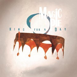 Magic Pie - King For A Day - CD