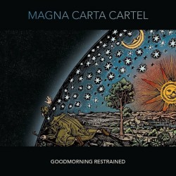 Magna Carta Cartel - Goodmorning Restrained - CD