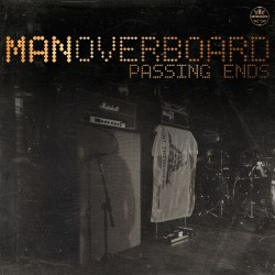 """Man Overboard - Passing Ends - 7"""" vinyl"""