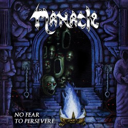 Manacle - No Fear To Persevere... - LP