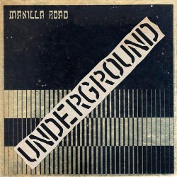 Manilla Road - Underground - LP