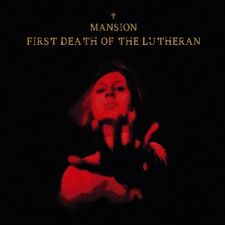 Mansion - First Death Of The Lutheran - CD