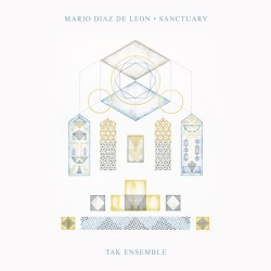 Mario Diaz De Leon - Sanctuary - LP Gatefold