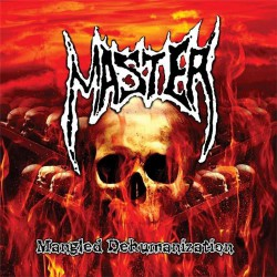 Master - Mangled Dehumanization - CD