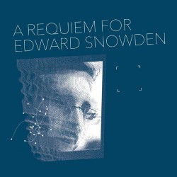 Matthew Collings - A Requiem For Edward Snowden - LP