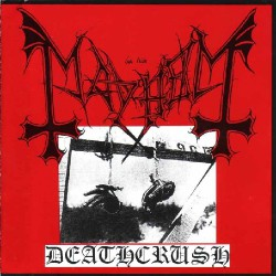 Mayhem - Deathcrush - CD EP