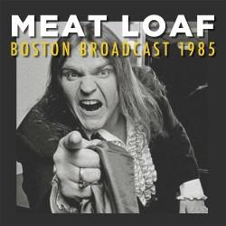 Meat Loaf - Boston Broadcast 1985 - DOUBLE LP Gatefold