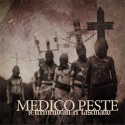 Medico Peste - Tremendum Et Fascinatio - CD