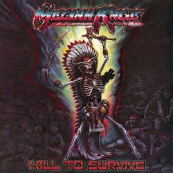 Meliah Rage - Kill To Survive - LP