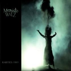 Mephisto Walz - Rarities 1989 - CD DIGISLEEVE