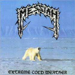 Messiah - Extreme Cold Weather - DOUBLE LP GATEFOLD COLOURED
