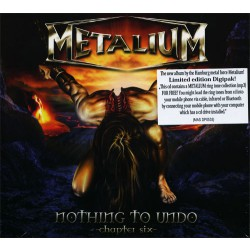 Metalium - Nothing to undo - Chapter Six - CD DIGIPAK