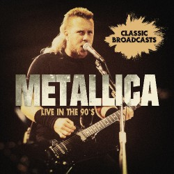 Metallica - Live In The 90s - DOUBLE CD