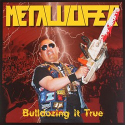 Metalucifer - Bulldozing It True - LP + DVD