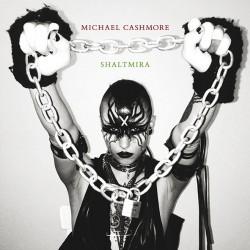 Michael Cashmore - Shaltmira - Michael Cashmore - Shaltmira - LP COLOURED