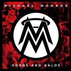Michael Monroe - Horns and Halos - CD