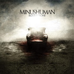 Minushuman - Bloodthrone - CD DIGIPAK