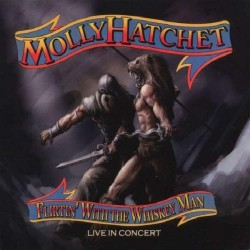 Molly Hatchet - Flirtin' with the Whiskey Man - CD DIGIPAK