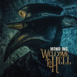 Mono Inc. - Welcome to Hell - DOUBLE LP Gatefold