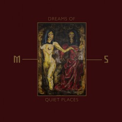 Mord' A' Stigmata - Dreams Of Quiet Places - CD