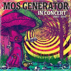 Mos Generator - In Concert 2007- 2014 - CD