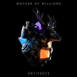 Mother Of Millions - Artifacts - CD DIGIPAK