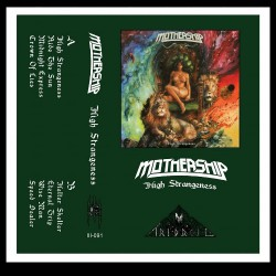 Mothership - High Strangeness - CASSETTE