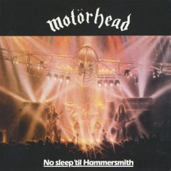 Motorhead - No Sleep 'Til Hammersmith - LP